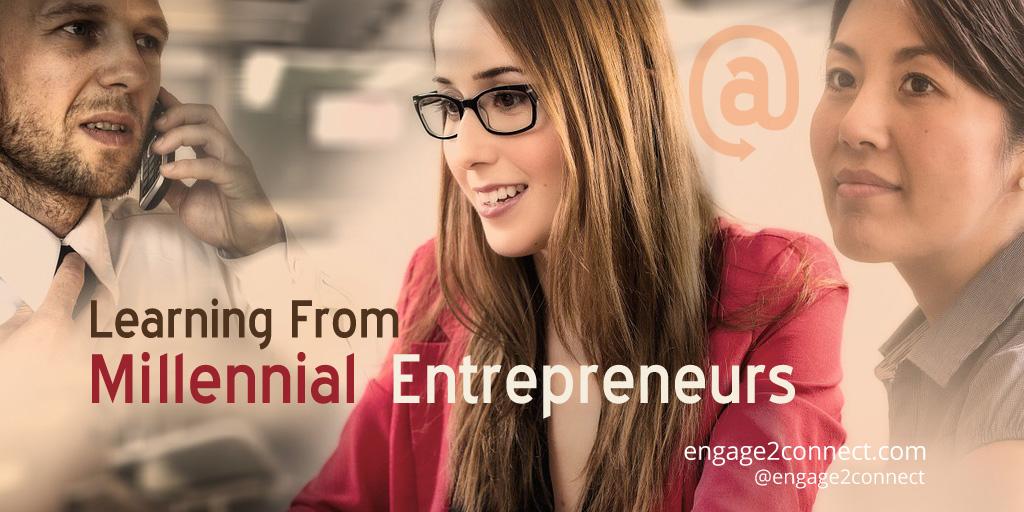 Learning From Millennial Entrepreneurs