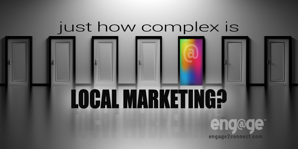 Just How Complex Is Local Marketing?
