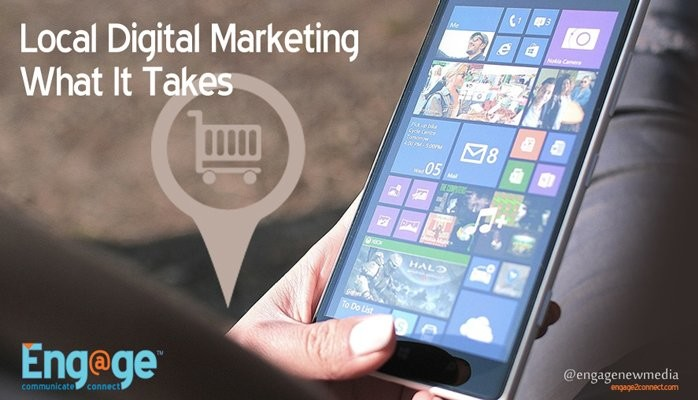 Local Digital Marketing – What It Really Takes