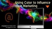Using Color to Influence Your Marketing