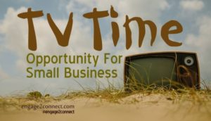 Small Business marketing during TV Time