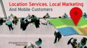 Location Services, Local Marketing And Mobile Customers