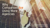 Why Companies Are Using More Agencies