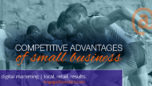 Competitive Advantages Of Small Business