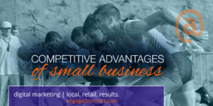 The top advantages small business can use to compete.