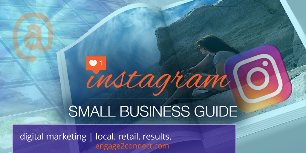 A Small Business Guide To Instagram