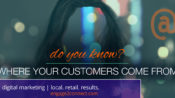 Where Your Customers Come From