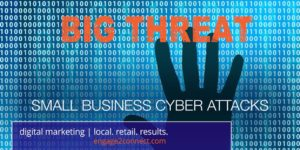small business cyber attacks are a big threat to cyber security
