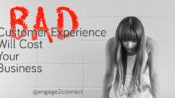 A Bad Experience Can Hurt Your Small Business