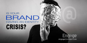 When your company is having an identity crisis, what do you do?