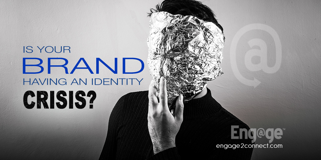 Is Your Brand Having An Identity Crisis?