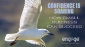 As Confidence Soars, How Small Businesses Can Succeed