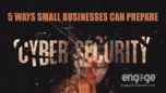 Cyber Security: 5 Ways Small Businesses Can Prepare