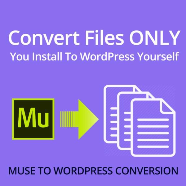convert muse files to wordpress