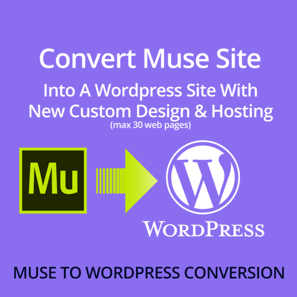 Muse site conversion to new customer designed Wordpress site