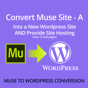 Convert Muse to Wordpress with Hosting A