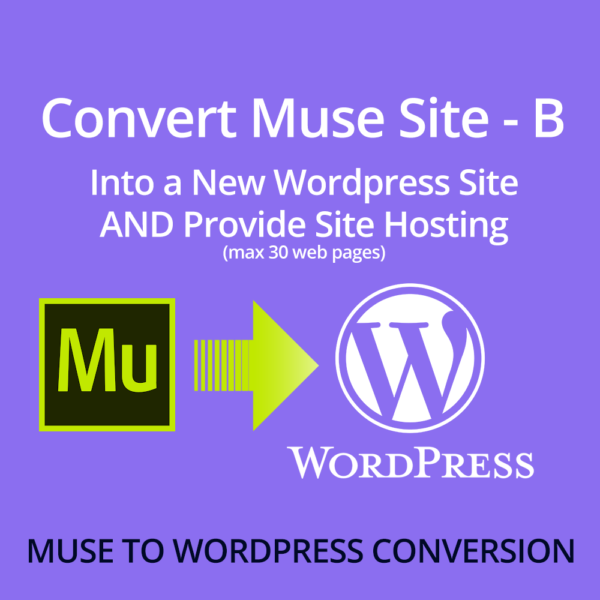Convert Muse to Wordpress with Hosting B