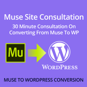 Muse site conversion consultation