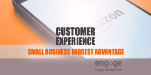 Biggest small business advantage is customer experiences
