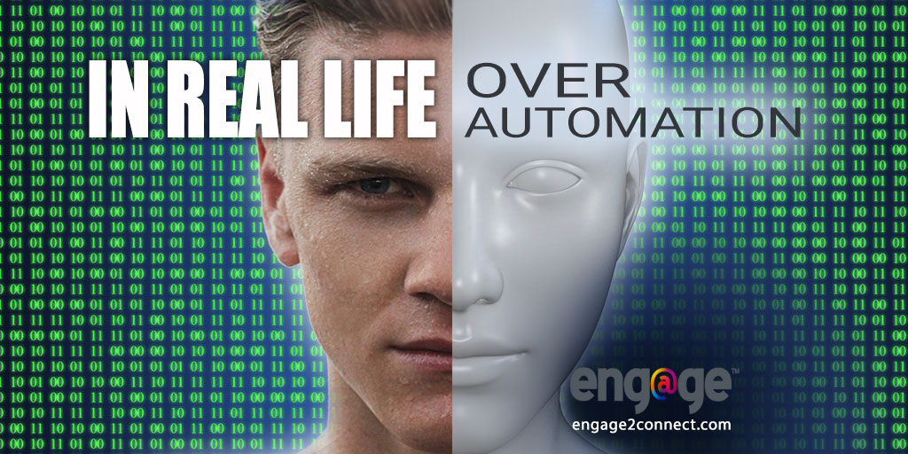 In Real Life Over Automation – Advantage For Small Business