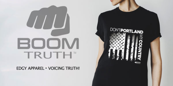 Women's Don't Portland My Country Tshirt - Boom Truth
